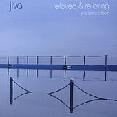 Play & Download Reloved & Reloving - The Remix Album by Jiva | Napster