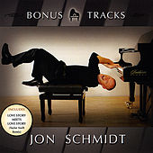 Play & Download Bonus Tracks by Jon Schmidt | Napster