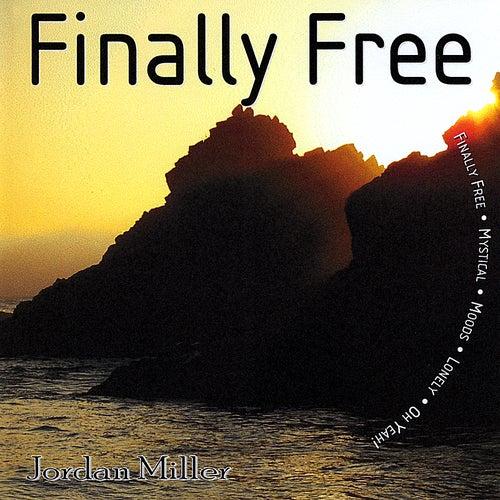 Finally Free by Jordan Miller
