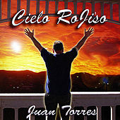 Play & Download Cielo RoJiso by Juan Torres | Napster