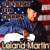 Truckers for Troops by Leland Martin