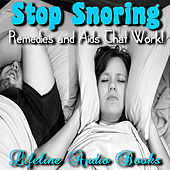 Stop Snoring - Remedies and Aids That Work by Lifeline Audio Books