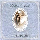 Trust In God - Family Album Volume One by Lightnin' Charlie