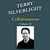 Play & Download Collaborations, Vol. II by Terry Silverlight | Napster