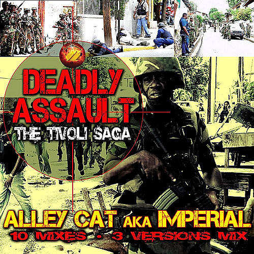 Deadly Assault - The Tivoli Saga von Alley Cat