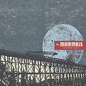 Play & Download Departure by The Mammals | Napster