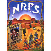 Play & Download Wanted: Live at Turkey Trot (DVD and CD) by New Riders Of The Purple Sage | Napster