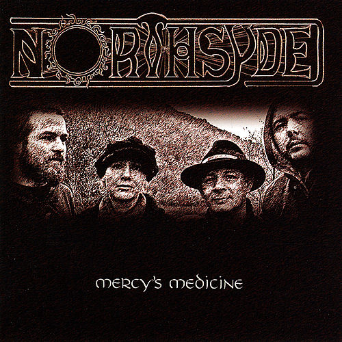 Play & Download Mercy's Medicine by Northsyde | Napster