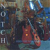 Play & Download Odd Foundations by Notch | Napster