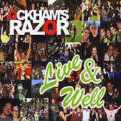 Play & Download Live And Well by Ockham's Razor | Napster