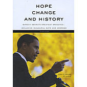 Play & Download Hope, Change and History (Barack Obama's Greatest Speeches including Inaugural Oath and Address) by Barack Obama | Napster