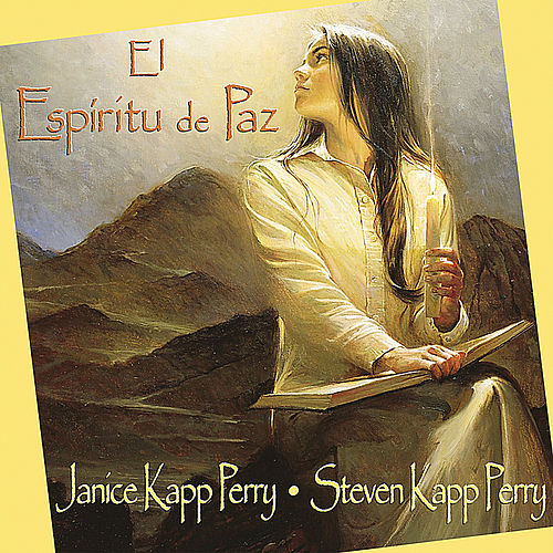Play & Download El Espíritu de paz by Janice Kapp Perry | Napster
