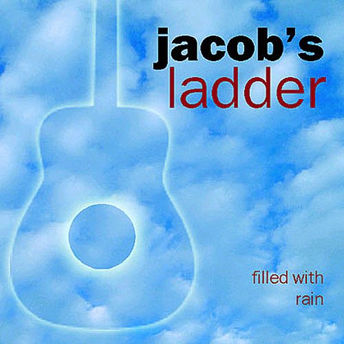 Filled With Rain by Jacobs Ladder