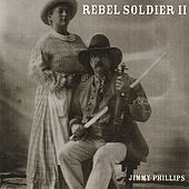 Play & Download Rebel Soldier II by Jimmy Phillips | Napster