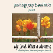 Play & Download My Lord, What a Morning by Janice Kapp Perry | Napster