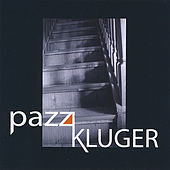 Play & Download Pazz Kluger by Pazz Kluger | Napster