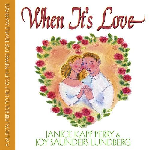 When It's Love by Joy Saunders Lundberg