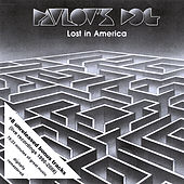 Lost In America by Pavlov's Dog
