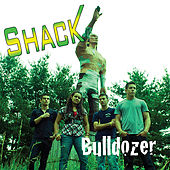 Play & Download Bulldozer by Shack | Napster