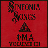 Sinfonia Songs Recordings, Volume III by Phi Mu Alpha Sinfonia Fraternity