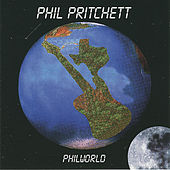 Play & Download Philworld by Phil Pritchett | Napster