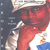 Play & Download Lost and Found by Proper | Napster