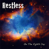 Play & Download On The Eighth Day by Restless | Napster