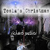 Play & Download Tesla's Christmas by Richard Souther | Napster