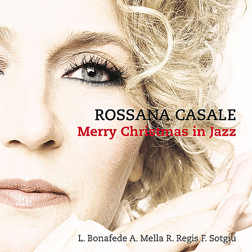 Merry Christmas in Jazz by Rossana Casale