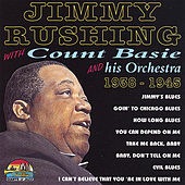 Play & Download 1938-1945 by Jimmy Rushing | Napster