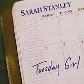 Play & Download Tuesday Girl by Sarah Stanley | Napster