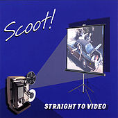Play & Download Straight to Video by Scoot | Napster