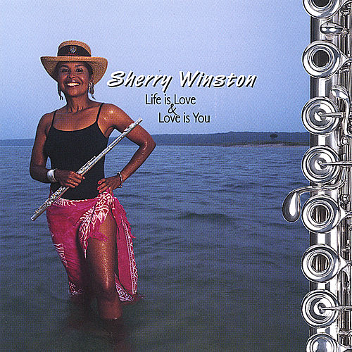 Play & Download Life is Love & Love is You by Sherry Winston | Napster