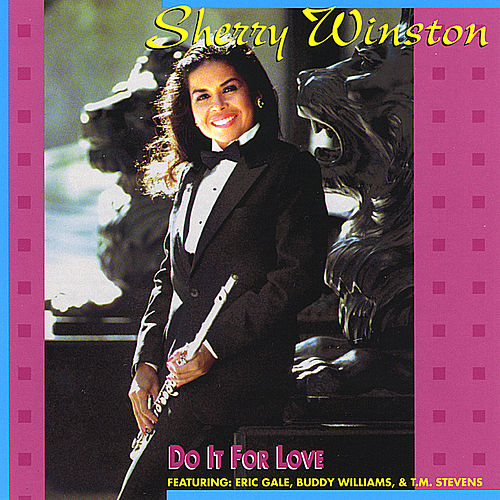 Play & Download Do It For Love by Sherry Winston | Napster
