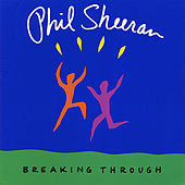 Play & Download Breaking Through by Phil Sheeran | Napster
