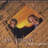 Dos Amigos with Tambores by Patrick Sheridan