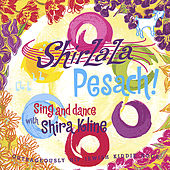 Play & Download ShirLaLa Pesach! by Shira Kline | Napster