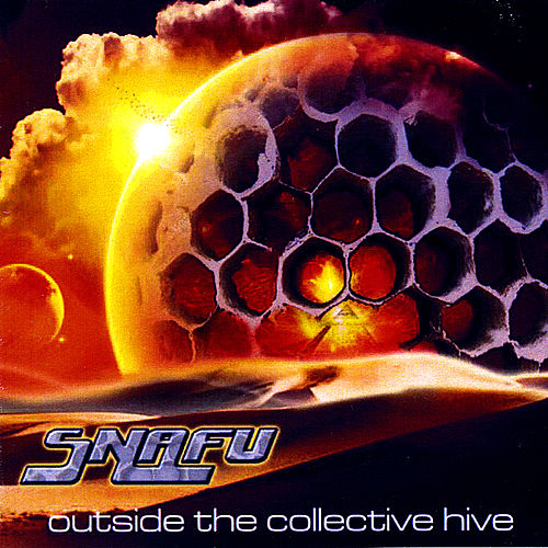 Outside the Collective Hive by Snafu
