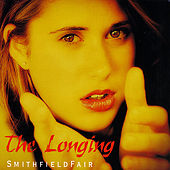 Play & Download The Longing by Smithfield Fair | Napster