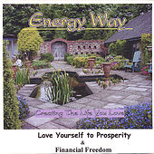 Love Yourself to Prosperity & Financial Freedom by Chris Smedley