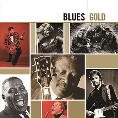 Play & Download Blues - Gold by Various Artists | Napster