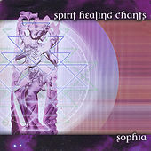 Play & Download Spirit Healing Chants by Sophia | Napster
