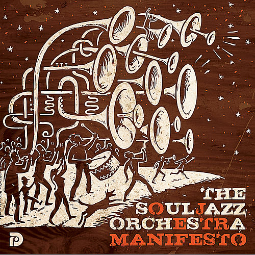Play & Download Manifesto by The Souljazz Orchestra | Napster