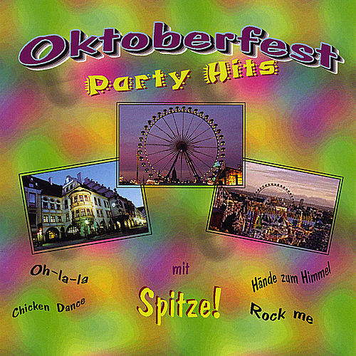 Oktoberfest Party Hits by Spitze!