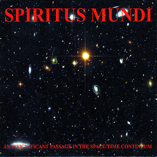 An Insignificant Passage in the Space-Time Continuum by Spiritus Mundi