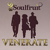 Play & Download Venerate by Soulfruit | Napster