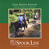 Play & Download Trail Riding Edition by Spook Less | Napster