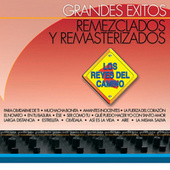 Play & Download Grandes Éxitos Remezclados Y Masterizados by Los Reyes Del Camino | Napster