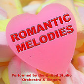 Romantic Melodies by United Studio Orchestra