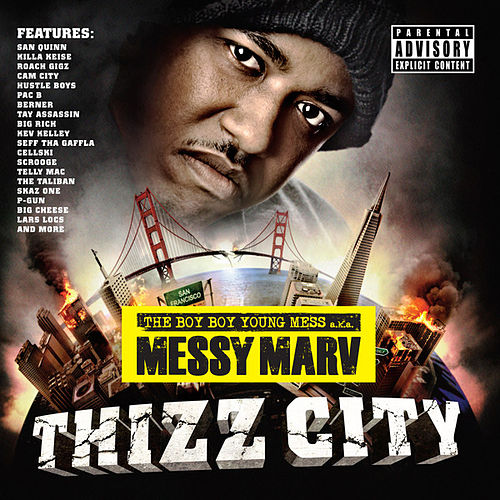 Messy Marv Presents Thizz City by Various Artists